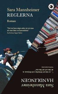bokomslag Reglerna / Handlingen : två romaner