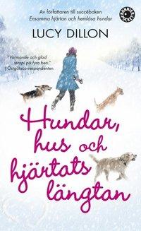 bokomslag Hundar, hus och hjärtats längtan