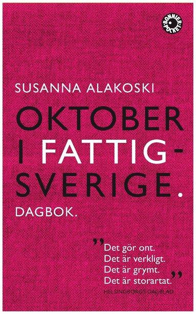 bokomslag Oktober i Fattigsverige : dagbok