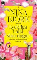 bokomslag Lyckliga i alla sina dagar : om pengars och människors värde