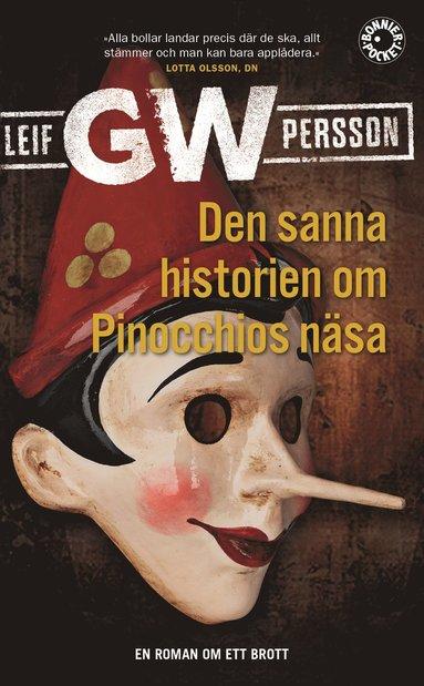 bokomslag Den sanna historien om Pinocchios näsa : en roman om ett brott