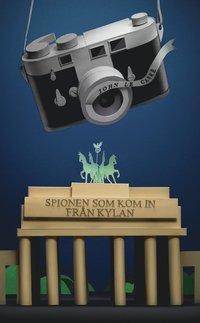 bokomslag Spionen som kom in från kylan