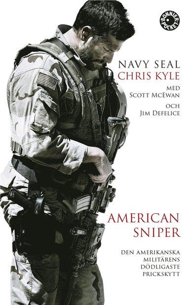 bokomslag American Sniper : den amerikanska militärens dödligaste prickskytt