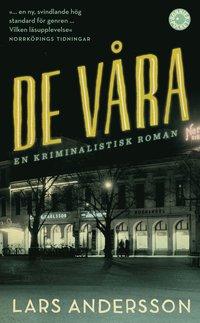 bokomslag De våra : en kriminalistisk roman