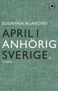bokomslag April i anhörigsverige