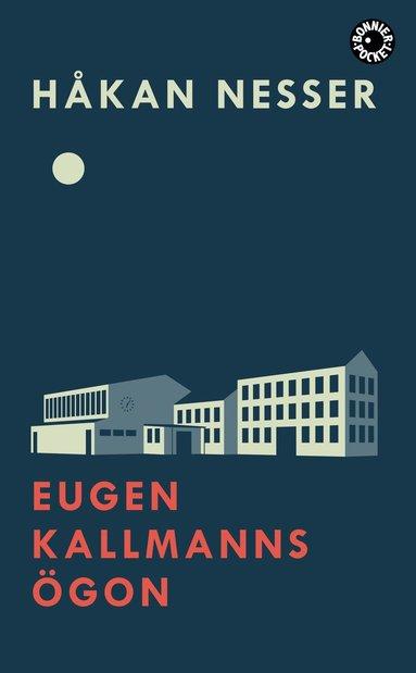 bokomslag Eugen Kallmanns ögon