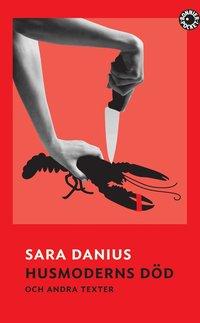 bokomslag Husmoderns död och andra texter