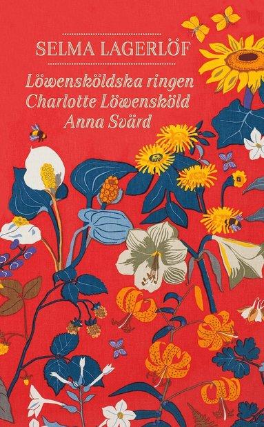 bokomslag Löwensköldska ringen ; Charlotte Löwensköld ; Anna Svärd