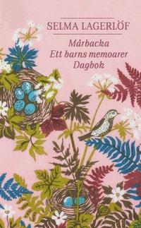bokomslag Mårbacka ; Ett barns memoarer ; Dagbok