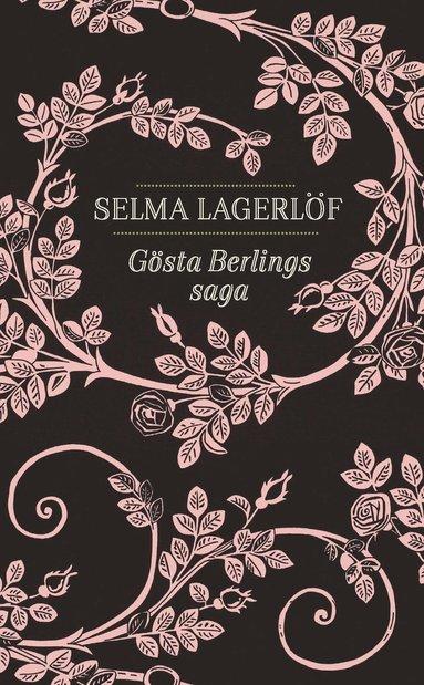 bokomslag Gösta Berlings saga