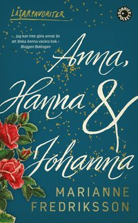 bokomslag Anna, Hanna och Johanna