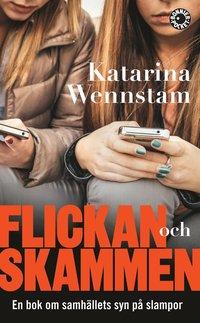 bokomslag Flickan och skammen