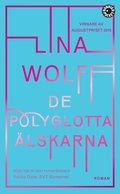 bokomslag De polyglotta älskarna