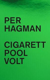 bokomslag Cigarett ; Pool ; Volt