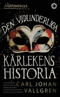 bokomslag Den vidunderliga kärlekens historia
