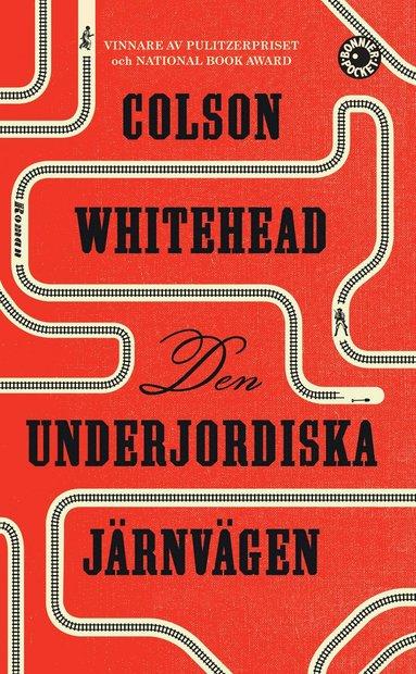 bokomslag Den underjordiska järnvägen