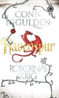 bokomslag Rosornas krig. Fjärde boken, Ravenspur