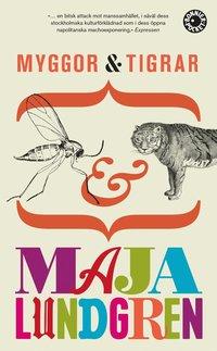 bokomslag Myggor och tigrar
