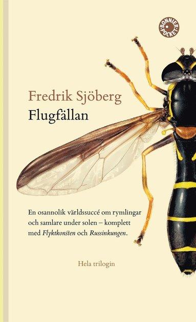 bokomslag Flugfällan ; Flyktkonsten ; Russinkungen