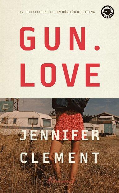 bokomslag Gun love