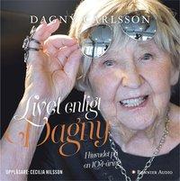 bokomslag Livet enligt Dagny : i huvudet på en 104-åring
