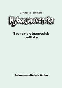 bokomslag Nybörjarsvenska svensk-vietnamesisk ordlista