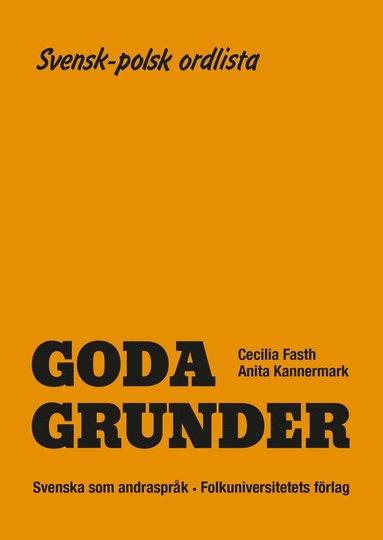 bokomslag Goda Grunder svensk-polsk ordlista