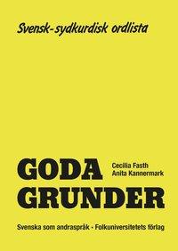 bokomslag Goda Grunder svensk-sydkurdisk ordlista