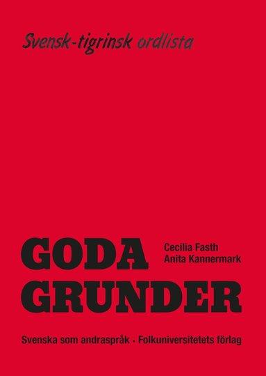 bokomslag Goda Grunder svensk-tigrinsk ordlista