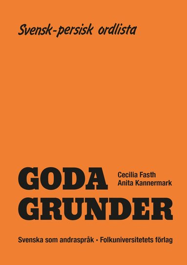 bokomslag Goda Grunder svensk-persisk ordlista