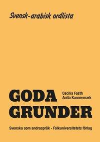 bokomslag Goda Grunder svensk-arabisk ordlista