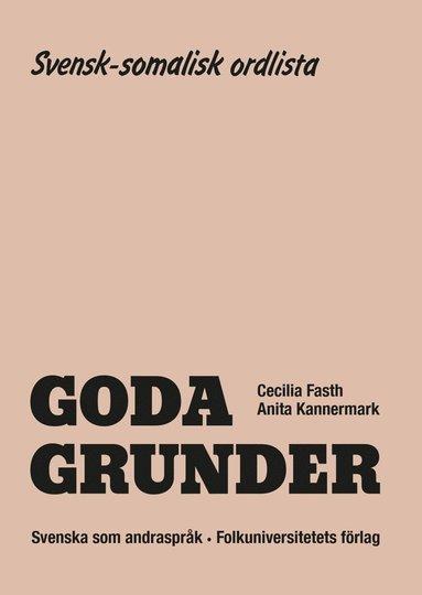 bokomslag Goda Grunder svensk-somalisk ordlista
