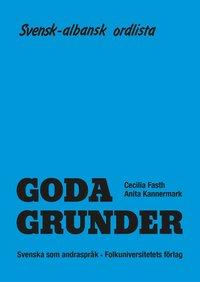 bokomslag Goda Grunder svensk-albansk ordlista