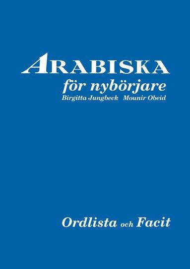 bokomslag Arabiska för nybörjare facit och ordlista