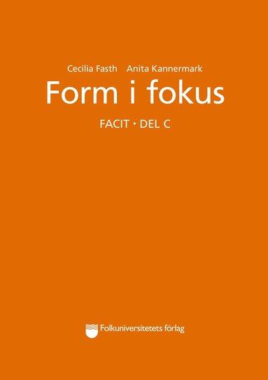 bokomslag Form i fokus C facit