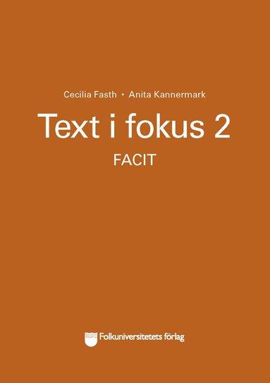 bokomslag Text i fokus 2 facit