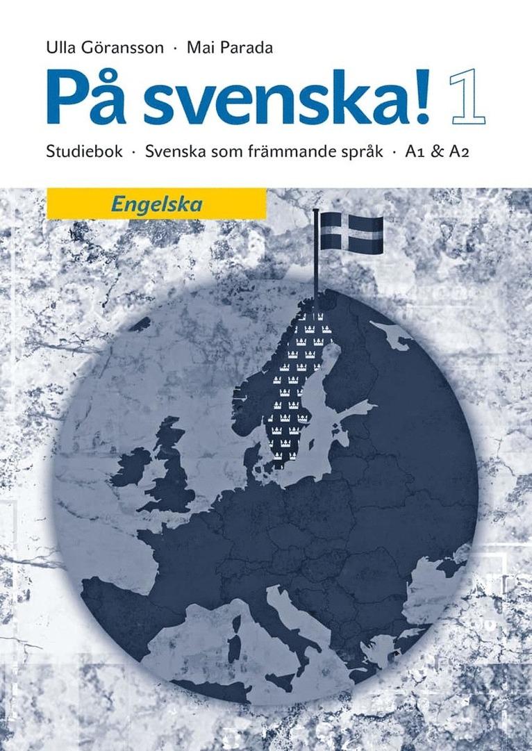 På svenska! 1 studiebok engelska 1