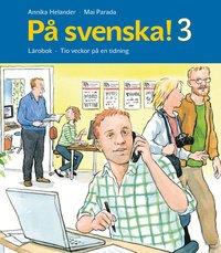 bokomslag På svenska! 3 Lärobok
