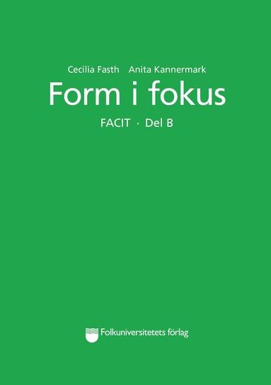 bokomslag Form i fokus B Facit