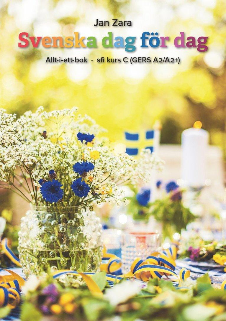 Svenska dag för dag : allt-i-ett-bok - sfi kurs C (GERS A2/A2+) 1