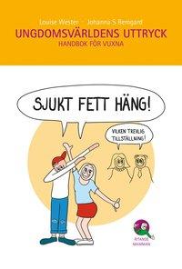 bokomslag Ungdomsvärldens uttryck : handbok för vuxna