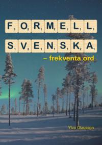 bokomslag Formell svenska : frekventa ord