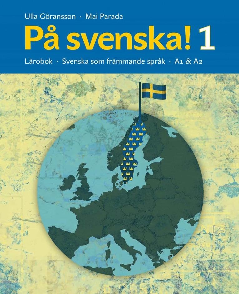 På svenska! 1 lärobok 1