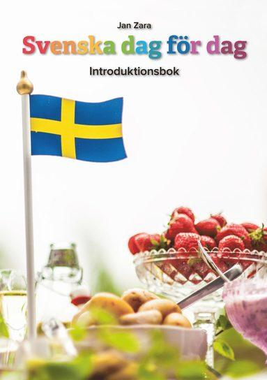 bokomslag Svenska dag för dag : introduktionsbok