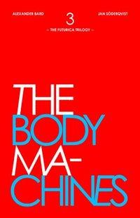 bokomslag The Body Machines