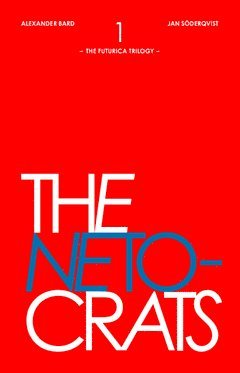 bokomslag The Netocrats