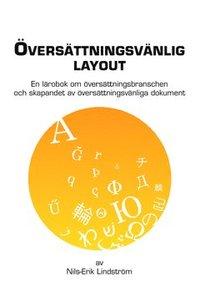 bokomslag Översättningsvänlig layout : en lärobok om översättningsbranschen och skapandet av översättningsvänliga dokument