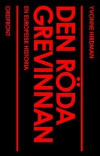 bokomslag Den röda grevinnan : en europeisk historia