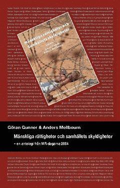 bokomslag Mänskliga rättigheter och samhällets skyldigheter : en antologi från MR-dagarna 2004