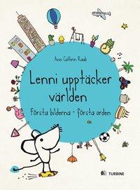 bokomslag Lenni upptäcker världen : första bilderna - första orden